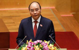 """Chủ tịch nước Nguyễn Xuân Phúc: """"Khó khăn không phải là thứ sinh ra để làm chùn bước chân của chúng ta"""""""
