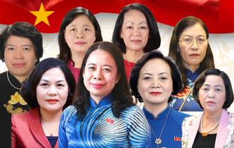 [Infographic] Chân dung 8 nữ lãnh đạo cấp cao của Việt Nam
