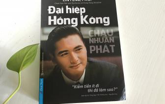 """""""Bản sắc Hồng Kông"""" Châu Nhuận Phát: """"Kiếm tiền ít đi thì đã làm sao?"""""""