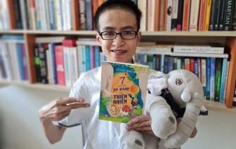 Nhà văn trẻ Lê Hữu Nam: Chuyến đi cuối cùng là về với thiên nhiên...