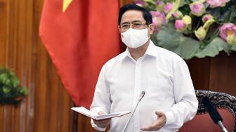 """Thủ tướng Phạm Minh Chính: """"Đừng để một người lơ là, cả xã hội vất vả"""""""