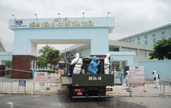 Hà Nội thêm 2 ca dương tính, có bệnh nhân nữ 63 tuổi tại Bệnh viện K