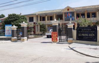 Thừa Thiên - Huế: Cách ly toàn xã Phong Hiền do liên quan đến bệnh nhân COVID-19