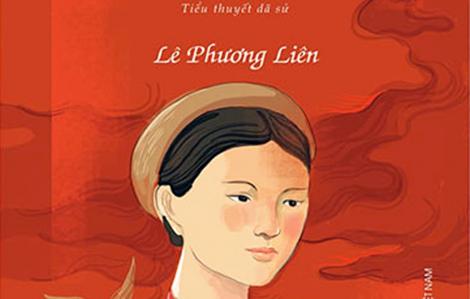 Nhà văn Lê Phương Liên: Nhiều phụ nữ hiện đại cũng không dám sống như nữ sĩ Đoàn Thị Điểm