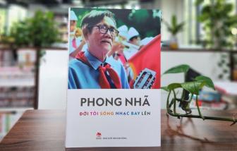 Ra mắt hồi ký của nhạc sĩ Phong Nhã