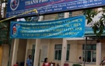 Thanh tra toàn diện Trung tâm Dịch vụ việc làm TPHCM