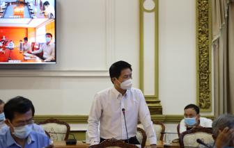 """Chủ tịch Nguyễn Thành Phong: """"Không để doanh nghiệp nào chịu thiệt thòi, vấp phải khó khăn vì sự chậm trễ"""""""
