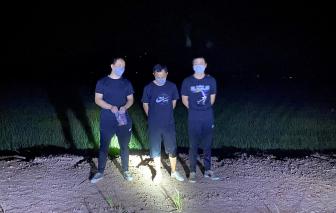 An Giang bắt 3 người Trung Quốc chuẩn bị xuất cảnh trái phép sang Campuchia