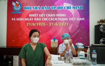 TPHCM tiêm vắc xin COVID-19 cho 270 phóng viên trong ngày Ngày Báo chí Cách mạng Việt Nam
