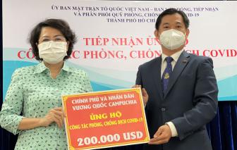 TPHCM tiếp nhận kinh phí ủng hộ phòng, chống dịch từ Vương quốc Campuchia