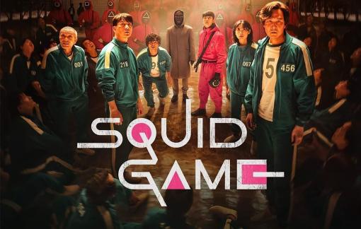 """""""Squid Game"""": Kịch tính, ám ảnh và đậm tính hiện thực"""
