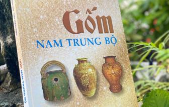 30 năm theo dấu gốm cổ Nam Trung bộ