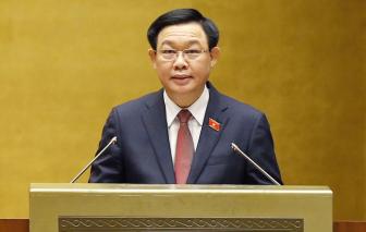Chủ tịch Quốc hội Vương Đình Huệ: Dự báo tăng trưởng kinh tế chỉ đạt 2,5 – 3%