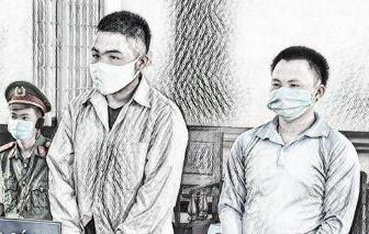 Đắk Lắk: Vận chuyển 200kg ma túy, 2 bị cáo lãnh án tử hình