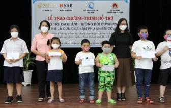 Hỗ trợ 1.853 trẻ em ở TPHCM mồ côi cha mẹ vì COVID 19
