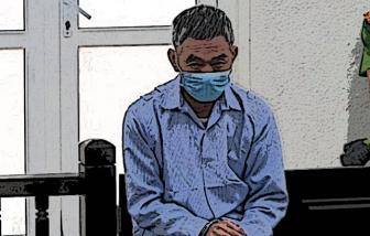 Phạt tù người đàn ông 63 tuổi xâm hại bé gái hàng xóm