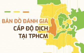 [Infographic] Bản đồ đánh giá cấp độ dịch COVID-19 tại TPHCM