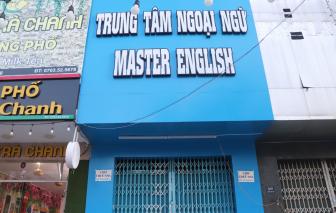 Sở GD-ĐT Đà Nẵng vào cuộc vụ Trung tâm ngoại ngữ Master English ngưng hoạt động